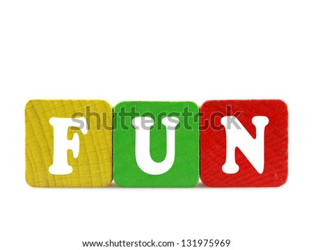 fun - isolated text in wooden building blocks - stock photo