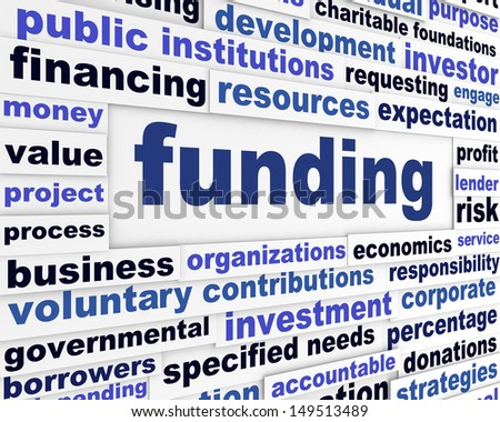 Funding business words message. Investment financial conceptual background - stock photo