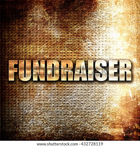fundraiser, 3D rendering, metal text on rust background - stock photo