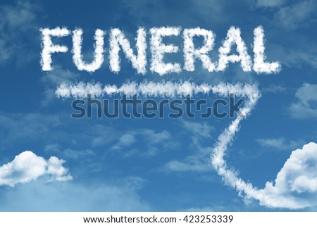 Funeral cloud word with a blue sky - stock photo