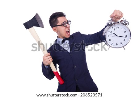 Funny man with axe and clock on white - stock photo