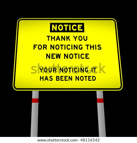 funny notice sign - stock photo