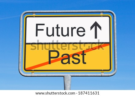 Future and Past - Concept Sign - stock photo