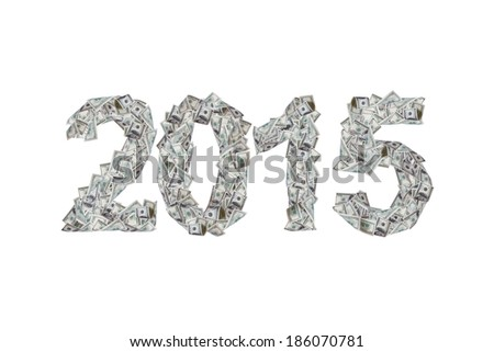 Future concept, year 2015 numbers with flying one hundred dollar banknotes, isolated on white background. - stock photo