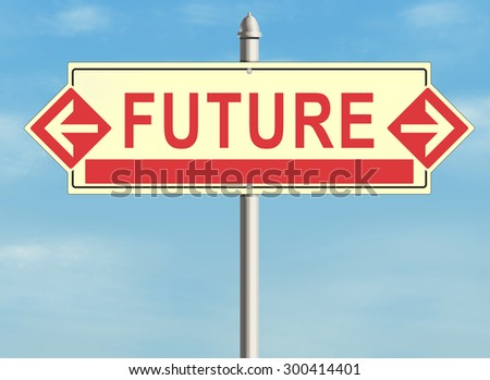 Future. Road sign on the sky background. Raster illustration. - stock photo