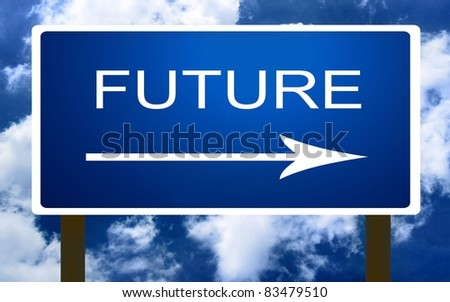 Future sign - stock photo