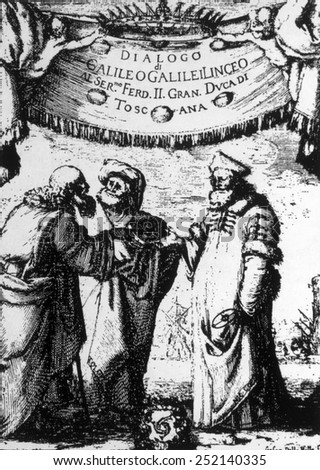 Galileo's 'Dialogo,' debate over the two chief theories theories of the structure of the universe in Florence, 1632