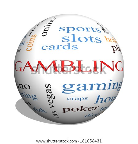 Gambling 3D sphere Word Cloud Concept with great terms such as winning, odds, casino and more.