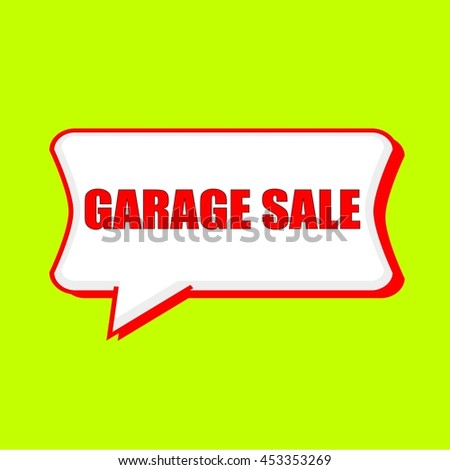 garage sale red wording on Speech bubbles Background Yellow lemon