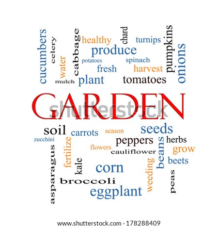 Garden Word Cloud Concept with great terms such as fresh, produce, plant and more.