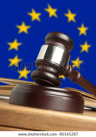 Gavel  and Flag of Europe - stock photo