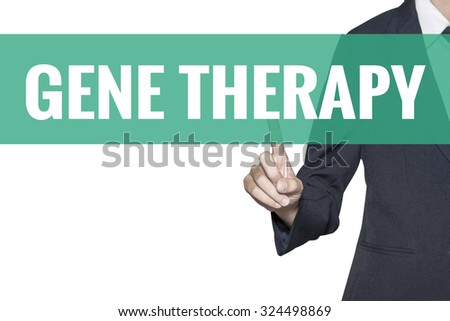 Gene Therapy word on virtual screen touch by business woman on white background - stock photo