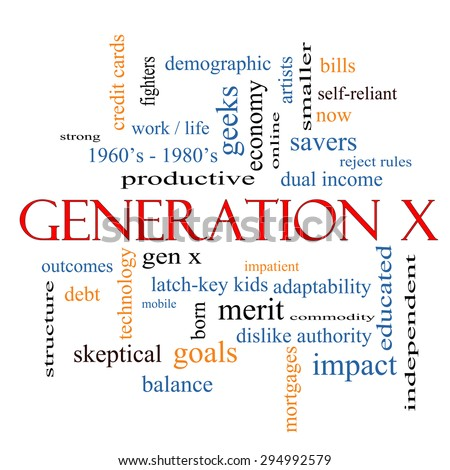 Generation X Word Cloud Concept with great terms such as now, dual income, gen x and more. - stock photo