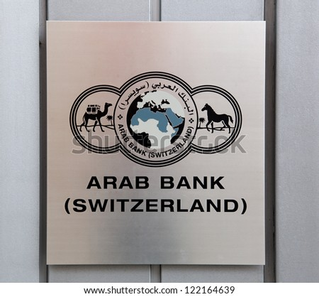 GENEVA - DEC. 15: A sign for Arab Bank (Switzerland) on December 15, 2012 in Geneva, Switzerland.  Arab Bank (Switzerland) Ltd. was founded in 1962 and has recognized Swiss bank status.