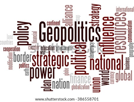 Geopolitics, word cloud concept on white background.