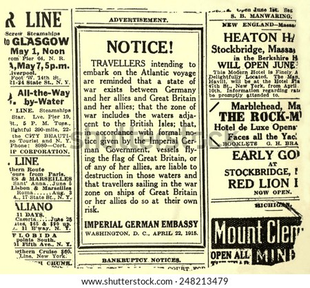 German advertisement warning travelers of RMS Lusitania. May 1, 1915. The liner was torpedoed off the Irish coast by a German submarine on five days later.