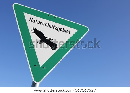 German road sign: nature reserve (translation: conservation area)