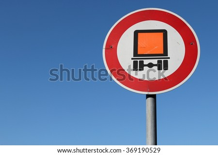 German road sign: no motor vehicles subject to identification of dangerous goods - stock photo