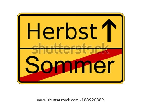 German Sign : Vom Sommer in den Herbst