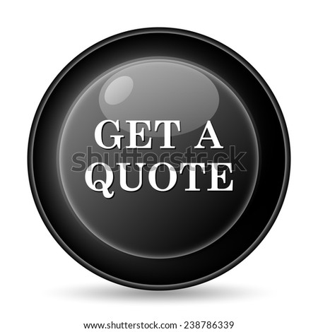 Get a quote icon. Internet button on white background.  - stock photo