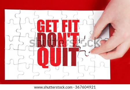 get fit don't quit - stock photo