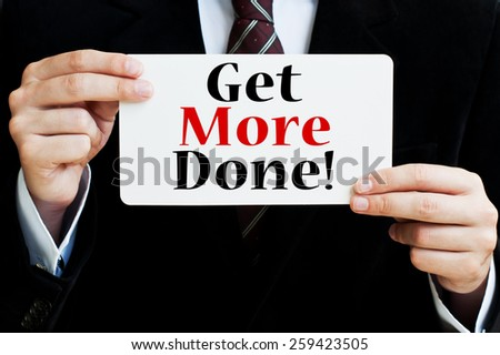 Get More Done! - stock photo