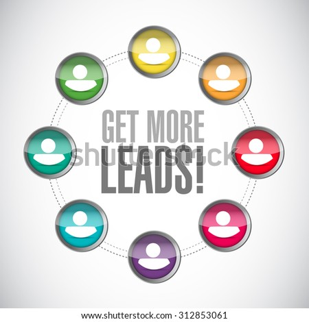 Get More Leads connections sign illustration design graphic - stock photo