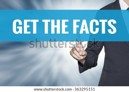 Get the Facts word on virtual screen touch by business woman cyan sky tab - stock photo