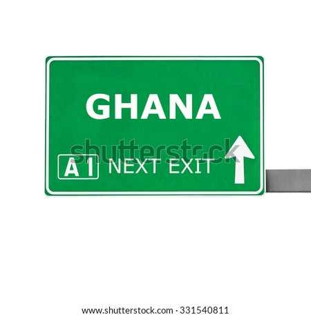 GHANA road sign isolated on white