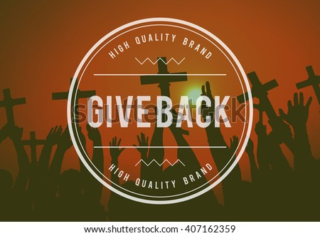 Give Give Back Helping Hand Charity Donate Concept - stock photo
