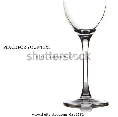 Glass for a wine over white background  and space for your own text on the left - stock photo