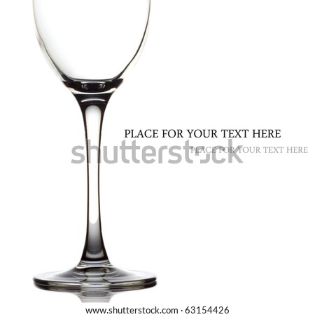 Glass for a wine over white background and space for your own text on the right