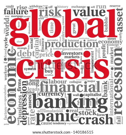 Global crisis concept in word tag cloud on white background - stock photo