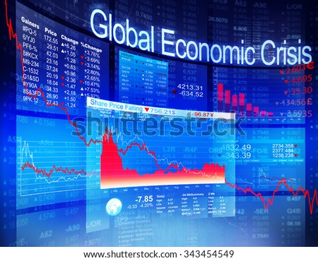 Global Economic Crisis Economic Stock Market Banking Concept - stock photo