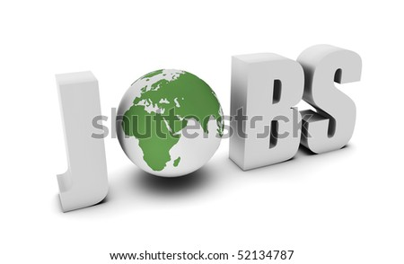 Global Jobs and Career Opportunities in 3d - stock photo