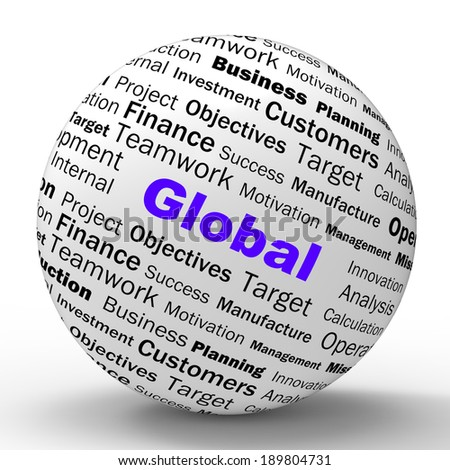 Global Sphere Definition Meaning International Communications Or Worldwide Globalization