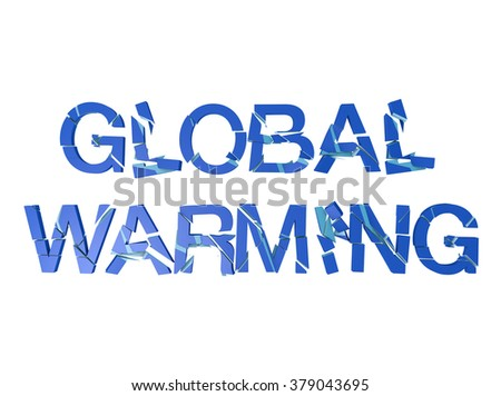 Global Warming 3D text broken pieces isolated on white blackgrou - stock photo