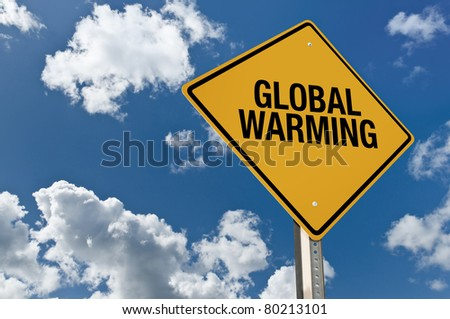 global warming road sign - stock photo