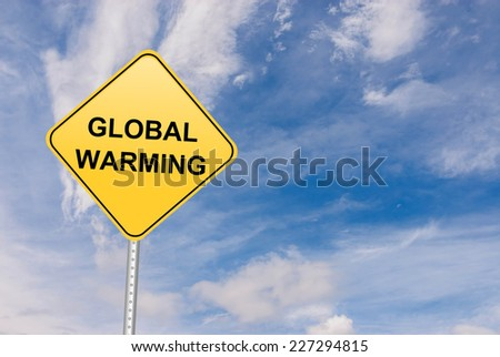 Global Warming Sign - stock photo