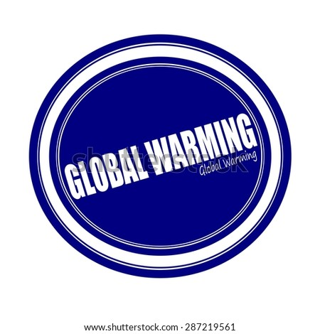 GLOBAL WARMING white stamp text on blue - stock photo