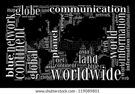Global world info-text graphic and arrangement concept on black background (word cloud)