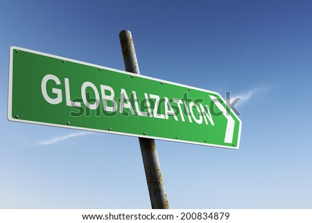 Globalization direction. Green traffic sign. - stock photo