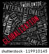 Globalization info-text graphics and arrangement concept on white background (word cloud) - stock