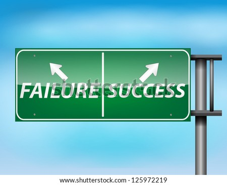 Glossy highway sign with Failure and Success on a blue background.