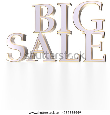 Glossy three-dimensional inscription Big Sale as a sign. - stock photo