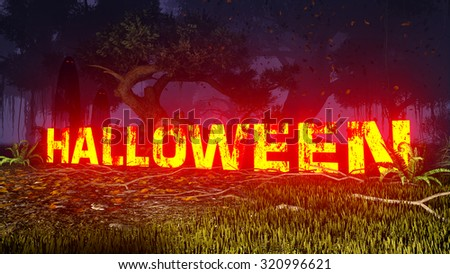 Glowing Halloween text in a scary night forest. Ghostly silhouettes in the distance. Decorative 3D illustration was done from my own 3D rendering file. - stock photo
