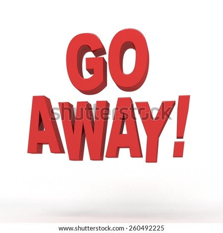 Go Away 3d Text