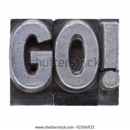 go exclamation - motivation concept - stock photo