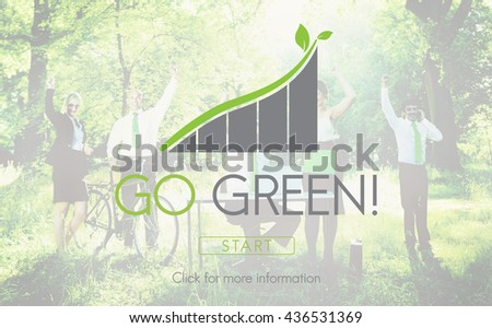 Go Green Business Environment Ecology Concept - stock photo