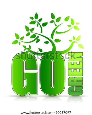 go green concept with tree illustration design on white - stock photo